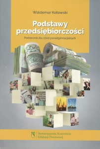 Podstawy przedsiębiorczości, Waldemar Kotowski