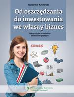 Od oszczędzania do inwestowania we własny biznes