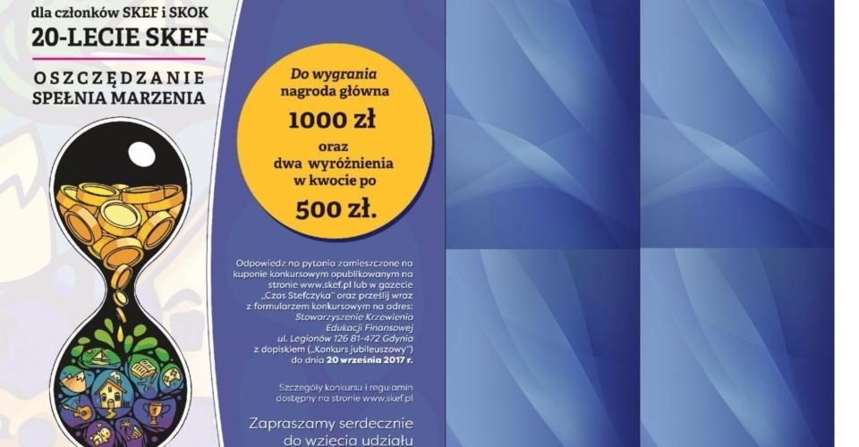 Jubileuszowy Konkurs dla członków SKEF i SKOK – do wygrania nagroda główna 1000 zł